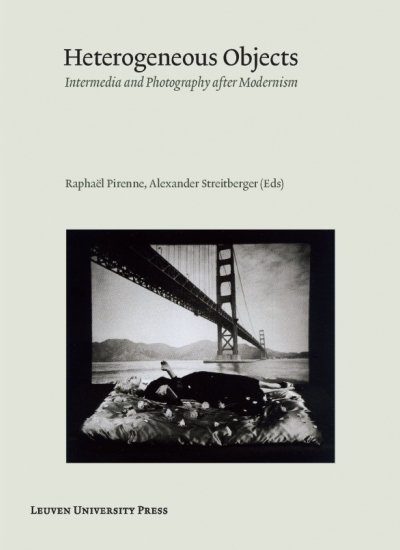 heterogeneous objects intermedia and photography after modernism pdf